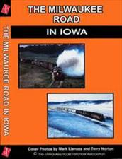 Click to view product details for The Milwaukee Road in Iowa