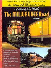 Click to view product details for Growing Up With The Milwaukee Road (photo CD)